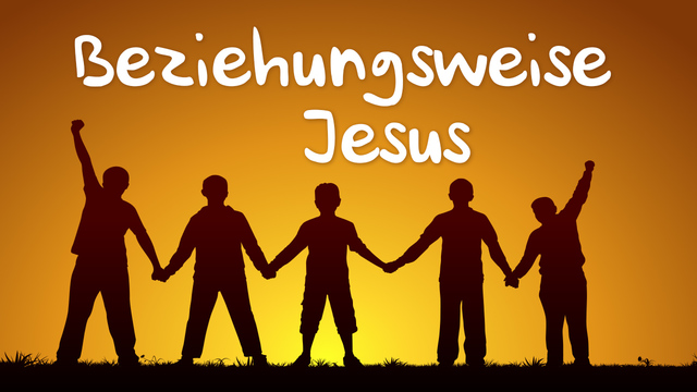 Res 640 360 beziehungsweise jesus